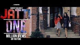 Jatti || New Punjabi Song 2016 || Sandeep Dhaliwal || S S Production