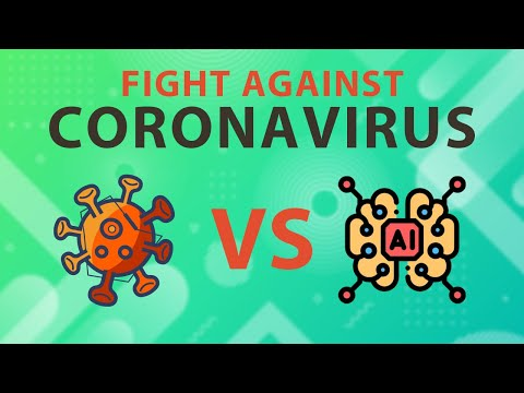 FIGHTING CORONAVIRUS : With Artificial Intelligence And Data Science