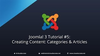Joomla 3 Tutorial #5: Creating Content: Categories & Articles