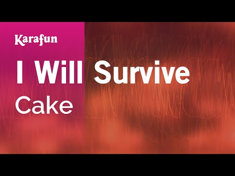 Karaoke I Will Survive - Cake *
