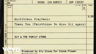 Sly & The Family Stone - Multitrack Playback: Thank You (Falettinme Be Mice Elf Again)