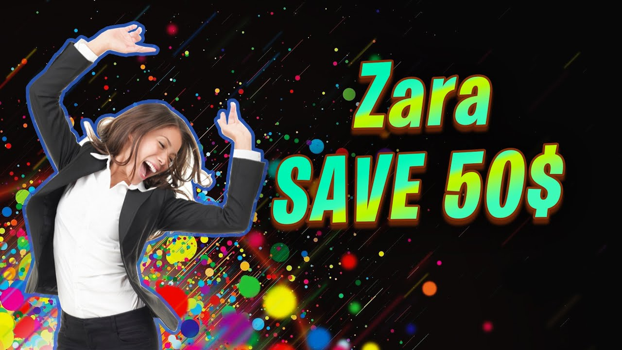 Zara Promo Code 2020 Easiest Real Method To Save With Zara Discount Voucher Youtube