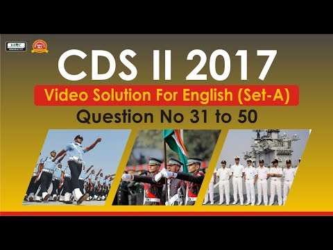 CDS II 2017 Video Solution For English(Set A) Question No 31 to 50