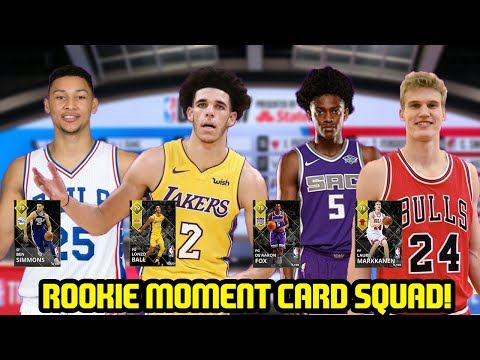 ALL ROOKIES MOMENTS CARDS SQUAD! LONZO, SIMMONS, FOX! NBA 2K18 MYTEAM
