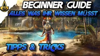 Assassins Creed Origins - Beginner / Starter Guide Tipps & Tricks - AC Origins