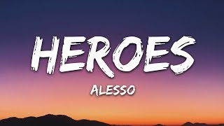 Alesso, Tove Lo - Heroes (Lyrics) we could be