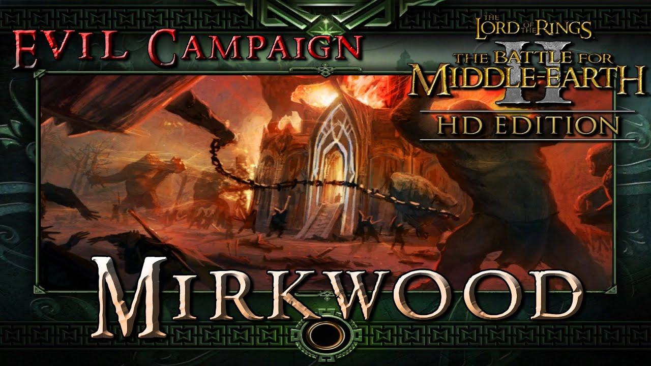 Темнолесье - Прохождение №5 Кампания Тьмы на Высокой сложности Властелин Колец Битва за Средиземье 2