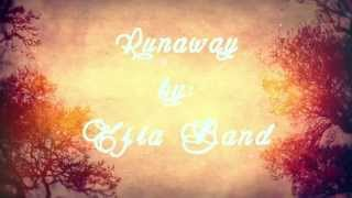 Runaway By : Ezra Band ( AMC