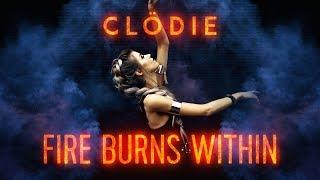 Clödie - Fire Burns Within (LYRIC VIDEO)