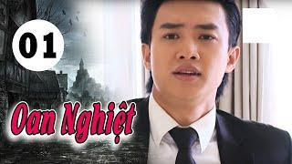 Oan Nghiệt - Tập 1   Giải Trí TV Phim Việt Nam 2019