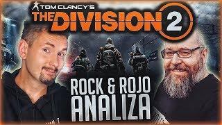 ★ Tom Clancy's The Division 2 ► Analiza ROCK & ROJO ★