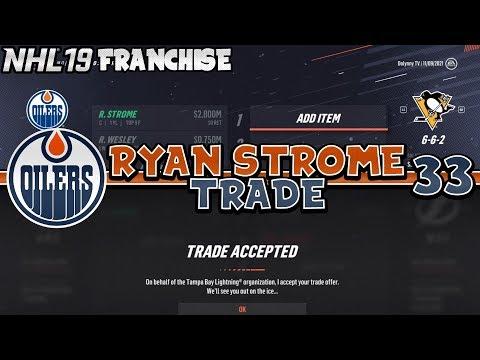 RYAN STROME TRADE + RYAN MCLEOD DEBUT! | NHL 19 Edmonton Oilers Franchise Mode Episode 33