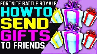 Fortnite HOW TO SEND GIFTS To FRIENDS - ENABLE GIFT OPTION - SEND GIFT in Fortnite Battle Royale Fortnite HOW TO SEND GIFTS To FRIENDS - ENABLE GIFT OPTION - SEND GIFT in Fortnite Battle Royale Fortnite HOW TO SEND GIFTS To FRIENDS - ENABLE GIFT OPTION - SEND GIFT in Fortnite Battle Royale Fortnite