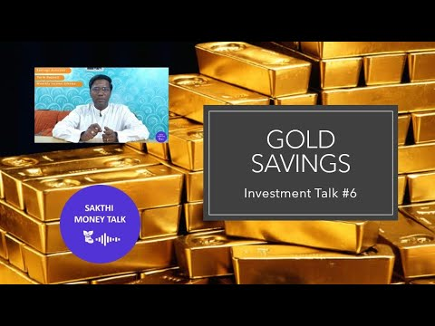 gold-savings- -s-kumar's-investment-talk-#6