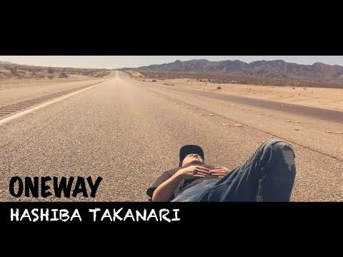 ハシバタカナリ『ONEWAY feat. TAKA(TRICK MONSTER)』Music Video