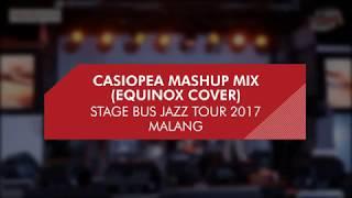 SBJT 2017 - CASIOPEA MASHUP ( EQUINOX COVER)