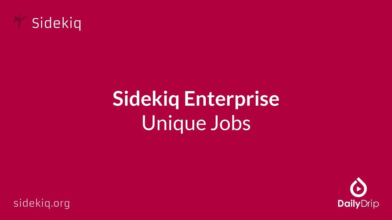 sidekiq 006 2 sidekiq enterprise unique jobs sidekiq 006 2 sidekiq enterprise unique jobs
