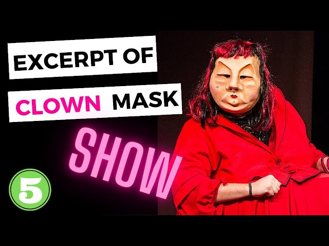 5 EXCERPT Of MASK theatre SHOW  Los4Cobre Clown & Mask - the art of laugh without words
