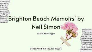 Nora's Monologue from Brighton Beach Memoirs by Neil Simon