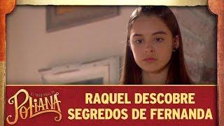 Raquel descobre segredos de Fernanda | As Aventuras de Poliana