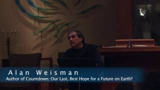 Alan Weisman Countdown Our Last Best Hope for a Future on Earth Jan 2015