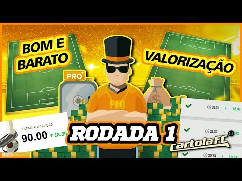 TIME BOM E BARATO / VALORIZAÇÃO - CARTOLA FC 1° RODADA