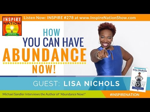★ Lisa Nichols: How You Can Have Abundance Now!  | As Seen on THE SECRET & OPRAH