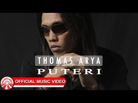 Thomas Arya - Puteri [Official Music Video HD]