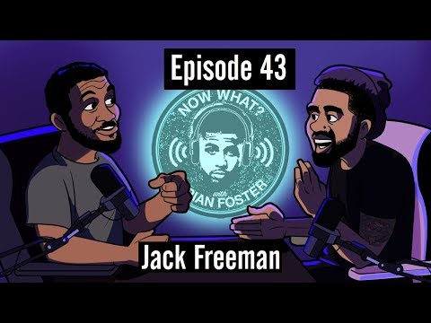 Jack Freeman - #43 - Now What? with Arian Foster