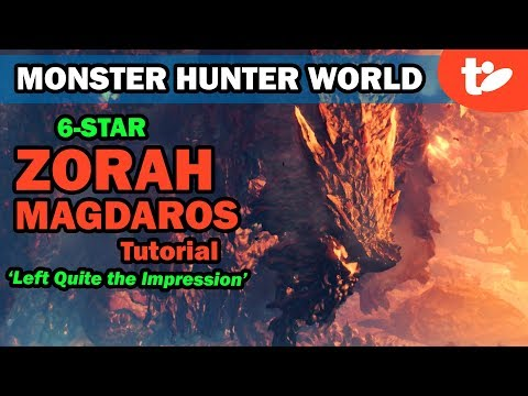 Monster Hunter World: Zorah Magdaros 6-Star Quest Solo Tutorial