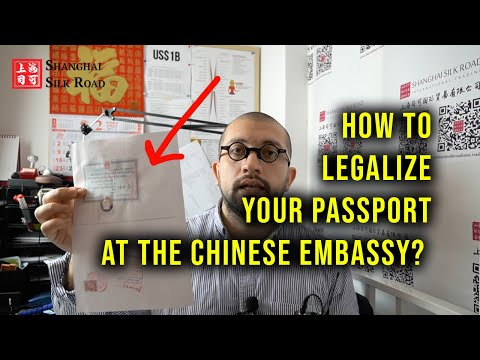 HOW TO LEGALIZE YOUR PASSPORT AT THE CHINESE EMBASSY?   Shanghai Silk Road