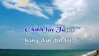 Thánh Ca - Ngài Dìu Dắt Tôi