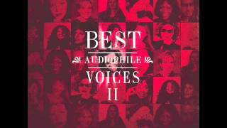 Do That To Me One - BEST AUDIOPHILE VOICE II - By Audiophile Hobbies.