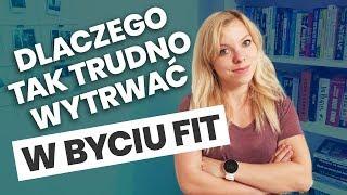 Motywacja. Dlaczego tak trudno wytrwać w byciu fit? | Codziennie Fit