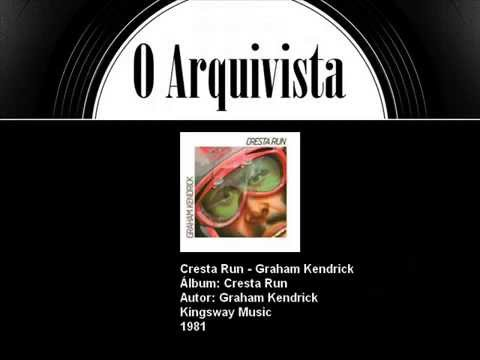 Cresta Run - Graham Kendrick