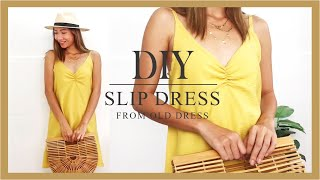 DIY Slip dress - Refashion old dress into slip dress - How to make slip dress