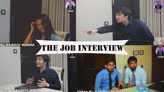 The Job Interview ft. Idiotic Launda | AASHIV MIDHA