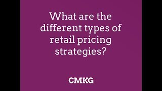 What are the different types of retail pricing strategies?