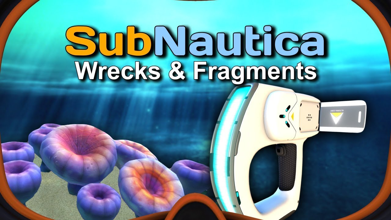 Subnautica – Wrecks & Fragmets Guide [PS4, Xbox, PC]