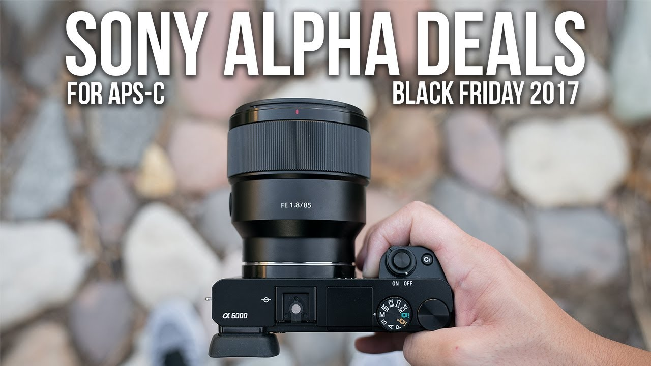25174d71376 Sony a6000 NEWEST LOW PRICE! - Black Friday Deals 2017 for Sony ...
