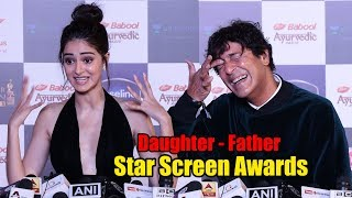 Ananya Panday and Chunky Pandey | Father and Daughter | Star Screen Awards