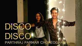 Disco Disco Dance Choreography by Parthraj Parmar | A Gentleman Movie