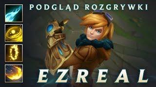 Podgląd rozgrywki Ezreala | League of Legends