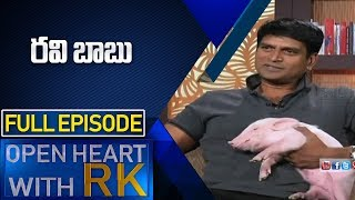 Actor and Director Ravibabu | Open Heart With RK | Full Episode | ABN Telugu
