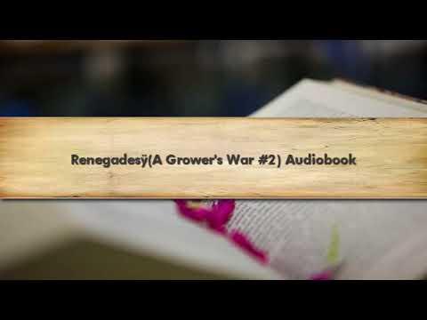 Renegades(A Grower's War #2) Audiobook