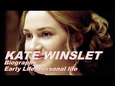 Biography of famous people | KATE WINSLET  Biography, Personal life, highlights