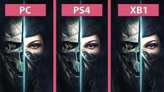 Dishonored 2 – PC vs. PS4 vs. Xbox One Graphics comparison