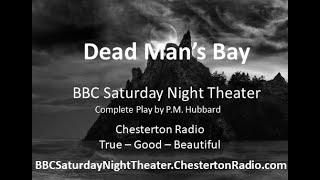 Dead Man's Bay - BBC Saturday Night Theatre - P.M. Hubbard