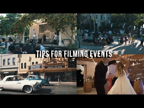 Tips For Filming Events-Weddings, Concerts, And More