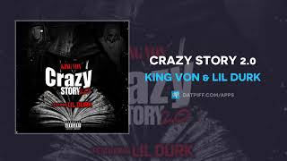 King Von & Lil Durk - Crazy Story 2.0 (AUDIO)